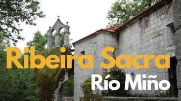 Viajando a Nuestro Aire en la Ribeira Sacra, Miño