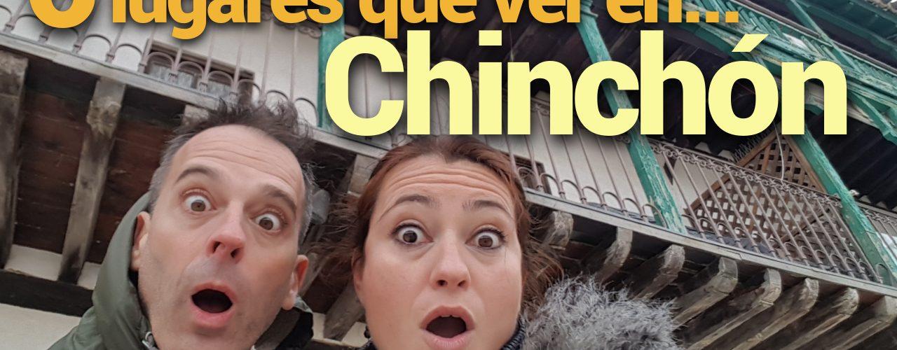 que ver en Chinchón